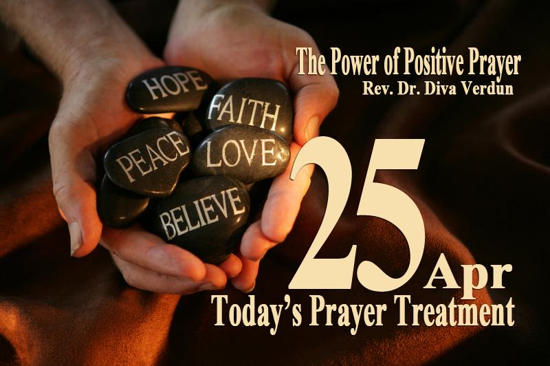 Today's Prayer Treatment - Dr. Diva Verdun, Empowerment Coach, Minister, Spiritual Practitioner & Counselor